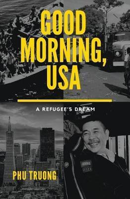 Good Morning, USA by Phu Truong