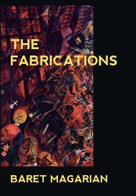The Fabrications by Baret Magarian image