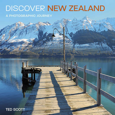 Discover New Zealand by Ted Scott