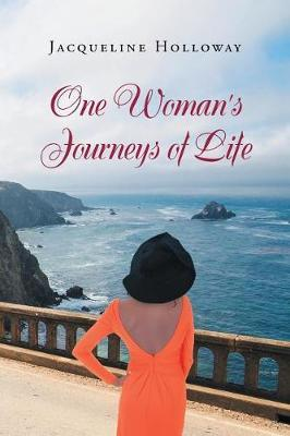 One Woman's Journeys of Life by Jacqueline Holloway image