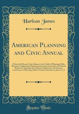 American Planning and Civic Annual by Harlean James
