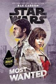 Star Wars: Most Wanted by Rae Carson image
