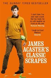 James Acaster's Classic Scrapes - The Hilarious Sunday Times Bestseller by James Acaster image
