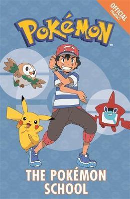 The Official Pokemon Fiction: The Pokemon School by Pokemon