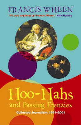 Hoo-Hahs and Passing Frenzies by Francis Wheen image
