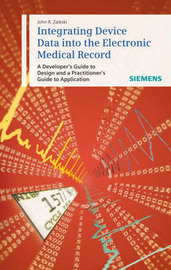 Integrating Device Data into the Electronic Medical Record by John Zaleski image