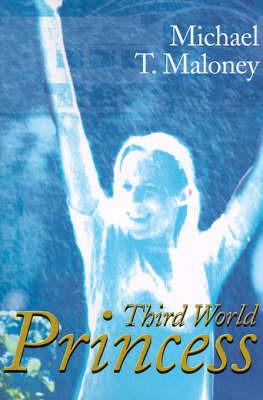 Third World Princess by Michael T. Maloney image
