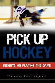 Pick Up Hockey by Bryan Patterson image