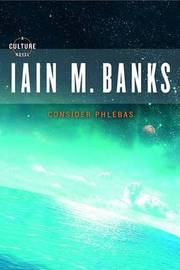 Consider Phlebas by Iain M Banks image