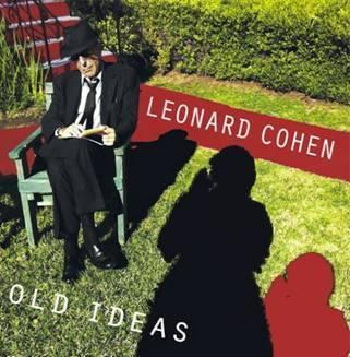 Old Ideas by Leonard Cohen