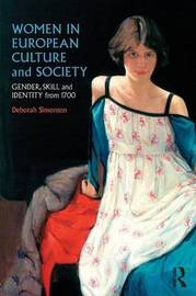Women in European Culture and Society by Deborah Simonton image