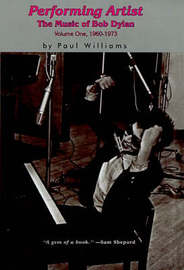 Reforming Artist: The Music of Bob Dylan, 1960-1973 by Paul Williams image