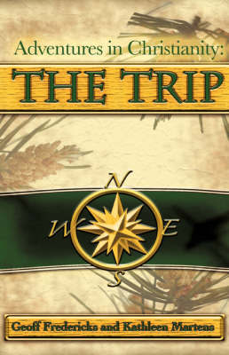 Adventures in Christianity: The Trip by Geoff Fredericks image