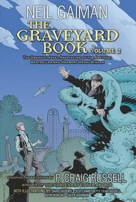 The Graveyard Book Graphic Novel Volume 2 by Neil Gaiman