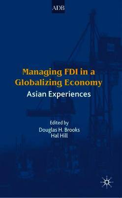Managing FDI in a Globalizing Economy