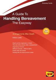 Handling Bereavement by Adrian Lewis