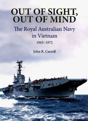 Out of Sight, Out of Mind by John Carroll