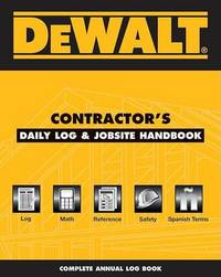 Dewalt Contractor's Daily Logbook & Jobsite Reference by Chris Prince image