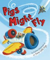 Pigs Might Fly by Jonathan Emmett image