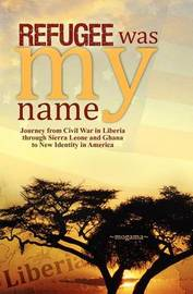 Refugee Was My Name by Mogama