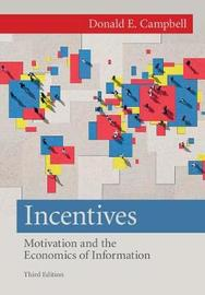 Incentives by Donald E. Campbell