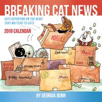 Breaking Cat News 2019 Wall Calendar by Georgia Dunn