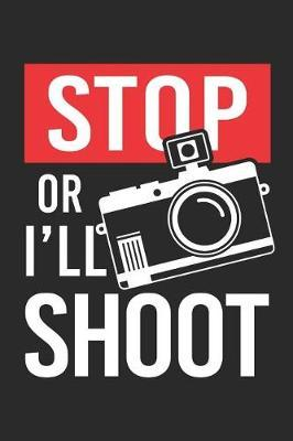 Stop or i'll Shoot by Values Tees