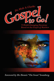 Gospel to Go! by Dr. Holt, A. Clarke image