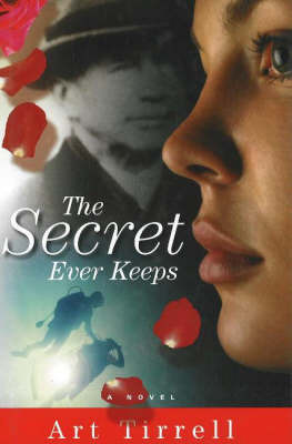 The Secret Ever Keeps by Art Tirrell image