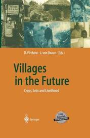 Villages in the Future: Crops, Jobs and Livelihood