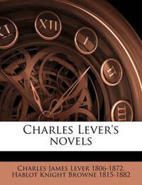 Charles Lever's Novels Volume 5 by Charles James Lever