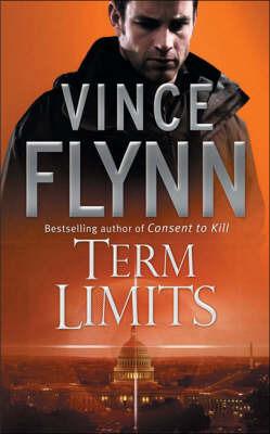 Term Limits: A Novel by Vince Flynn