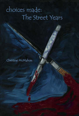 Choices Made by Christine McMahon
