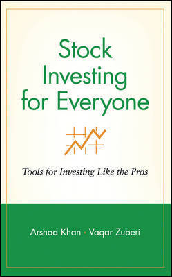 Stock Investing for Everyone by Arshad Khan