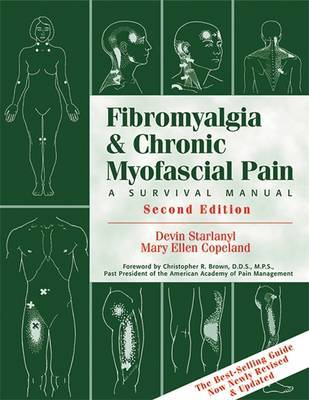 Fibromyalgia And Chronic Myofascial Pain by Devin J. Starlanyl image