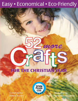 52 More Crafts for the Christian Year by Donna Scorer image