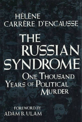 The Russian Syndrome by Helene Carrere D'Encausse