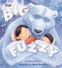 Storytime: The Big Fuzzy by Caroline Castle