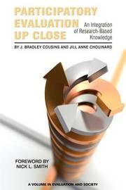 Participatory Evaluation Up Close by J. Bradley Cousins