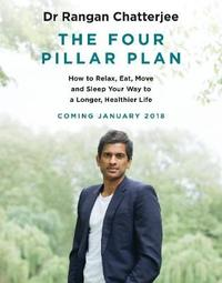 The 4 Pillar Plan by Rangan Chatterjee