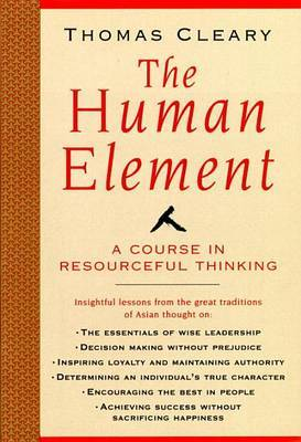 The Human Element by Thomas Cleary