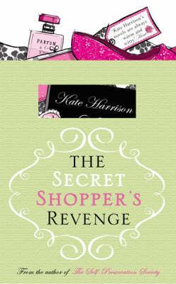 The Secret Shopper's Revenge by Kate Harrison image