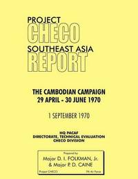 Project CHECO Southeast Asia Study by Jr D I Folkman