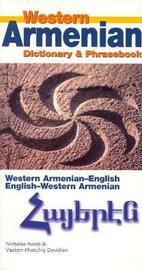 Western Armenian Dictionary & Phrasebook by Nicholas Awde