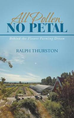 All Pollen, No Petal by Ralph Thurston image