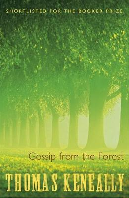 Gossip From the Forest by Thomas Keneally image