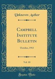 Campbell Institute Bulletin, Vol. 10 by Unknown Author image