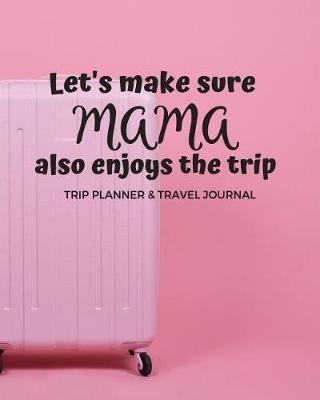 Trip Planner & Travel Journal by Real Me Books