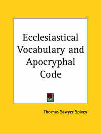 Ecclesiastical Vocabulary by Thomas Sawyer Spivey image