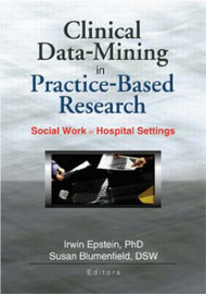 Clinical Data-Mining in Practice-Based Research by Irwin Epstein image